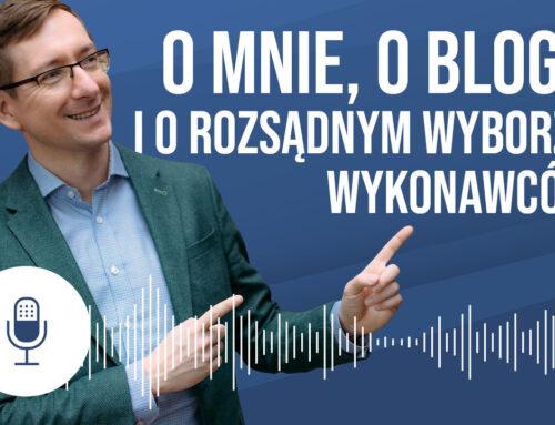 Podcast #01: O mnie, o blogu i o rozsądnym wyborze wykonawców