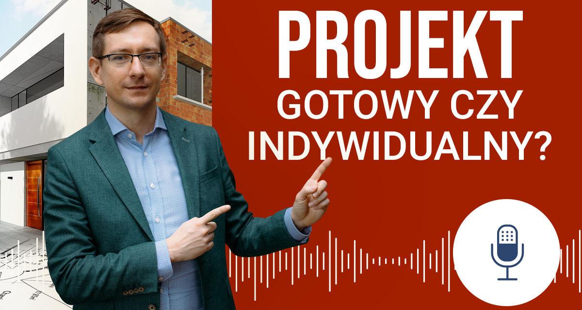 Podcast #02: Projekt gotowy czy projekt indywidualny?