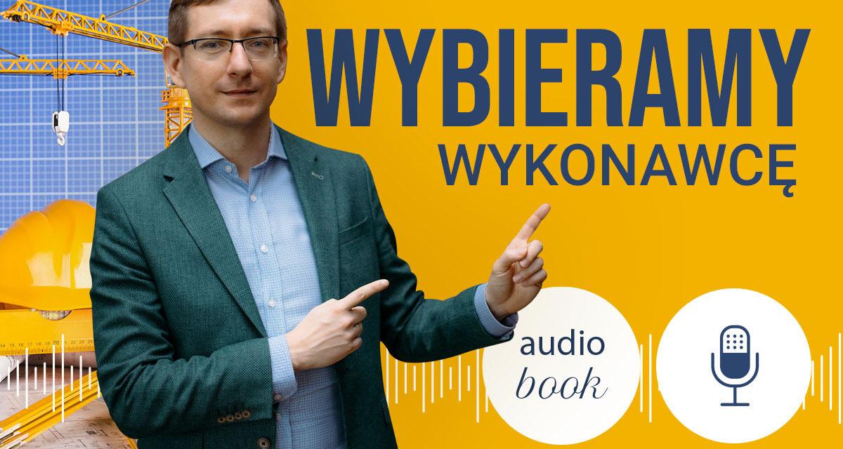 Wybieramy wykonawcę. Podcast + audiobook