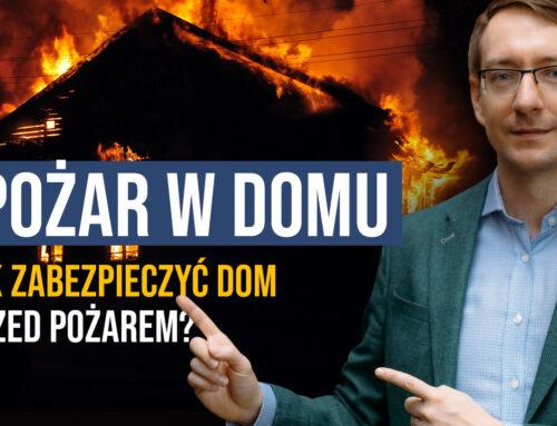 Pożar w domu. Jak zabezpieczyć dom przed pożarem?